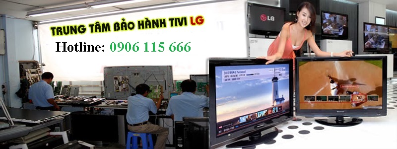 trung tâm bảo hành tivi LG tại Hà Nội